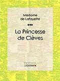 La Princesse de Clèves - Format Kindle - 9782335005547 - 5,99 €
