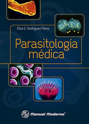 Parasitología Médica por Elba Guadalupe Rodríguez Pérez