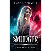 The Smudger: Volume 1 (The Memory Trader)