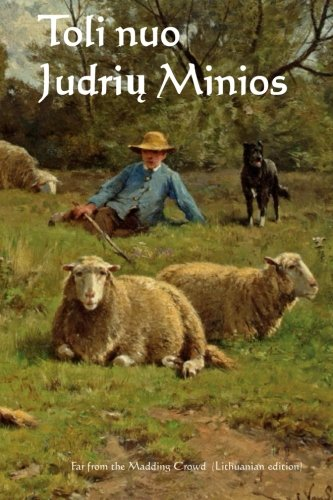 toli-nuo-judriu-minios-far-from-the-madding-crowd-lithuanian-edition