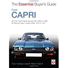 Ford Capri: All models (except RS) 1969 to 1987 (Essential Buyer's Guide)
