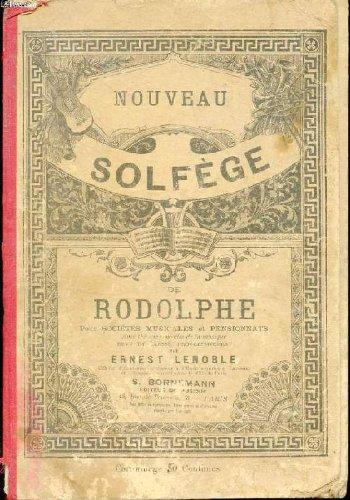 NOUVEAU SOLFEGE DE RODOLPHE POUR SOCIETES MUSICALE...