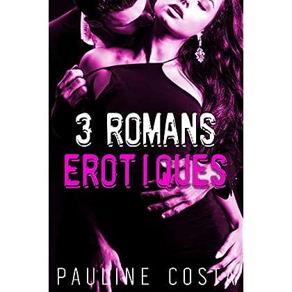 3 Romans Erotiques