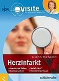 Herzinfarkt: Visite Gesundheitsbibliothek - Cornelia Fischer-Börold, Siglind Zettl