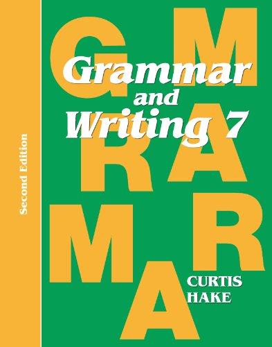 Saxon Grammar & Writing 2nd Edition Grade 7 Student Textbook