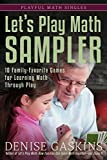 Let's Play Math Sampler: 10 Family-Favorite Games for Learning Math Through Play (Playful Math Singles Book 4) (English Edition)