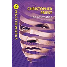 The Affirmation - S.F. Masterworks [Paperback]