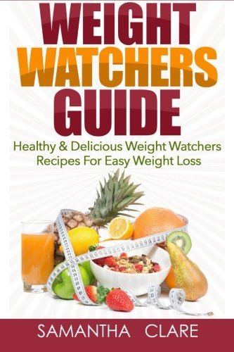 weight-watchers-weight-watchers-guide-healthy-delicious-weight-watchers-recipes-for-easy-weight-loss