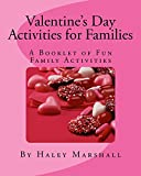 Valentine's Day Activities for Families: A Booklet of Fun Family Activities