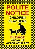 Polite avis children play here Veuillez nettoyez après votre chien avec inscription