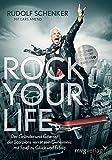 'Rock your life: Der Gründer und Gitarrist der Scorpions verrät sein Geheimnis: M...' von Rudolf Schenker