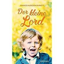 Der kleine Lord. Burnett: Originalroman (Bibliothek der Kinderbuchklassiker)