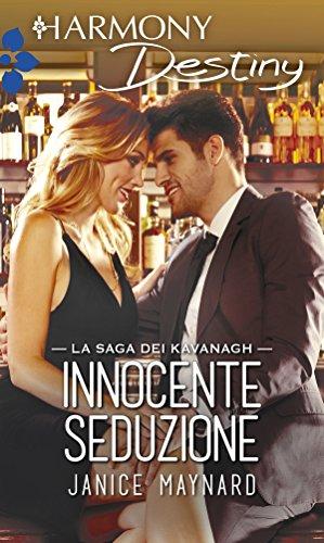 Innocente seduzione (La saga dei Kavanagh Vol. 1)