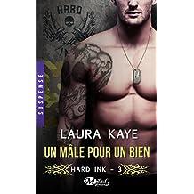 Hard Ink, T3 : Un mâle pour un bien