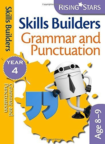 Rising Stars Skills Builders Grammar, Punctuation and Spelling Year 4 by Maddy Barnes (2013) Paperback