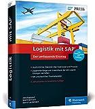 Logistik mit SAP: Umfassender Überblick über alle Logistikfunktionen von SAP SCM und SAP ERP, inkl. Einführung in SAP S/4HANA (SAP PRESS)