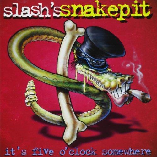 It's Five O'Clock Somewhere by Slash's Snakepit (1995-02-14)
