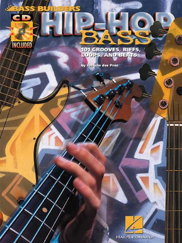 Hip-hop bass guitare basse+CD: 101 Grooves, Riffs, Loops and Beats (Bass builders)