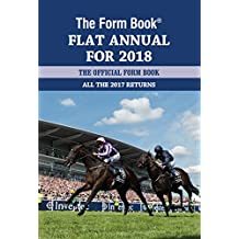 The Form Book Flat Annual for 2018