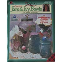 Creative Jars & Ivy Bowls (One Stroke Decorative Painting) by