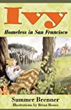 Ivy, Homeless in San Francisco (English Edition)