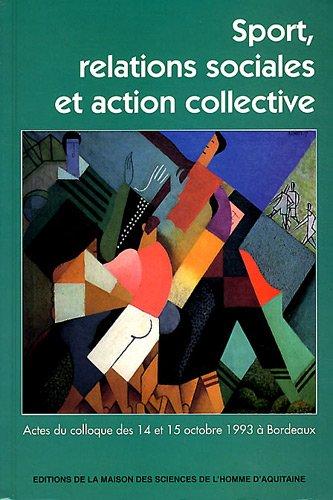 Sport relations sociales et action collective par Augustin