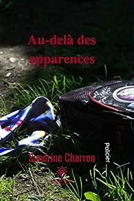 Au-delà des apparences par Sandrine Charron