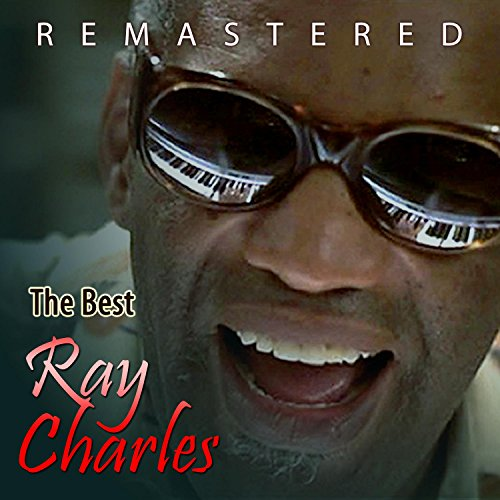 The Best of Ray Charles (Remas...