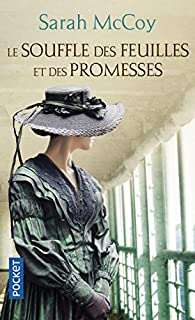 Le souffle des feuilles et des promesses par Sarah McCoy