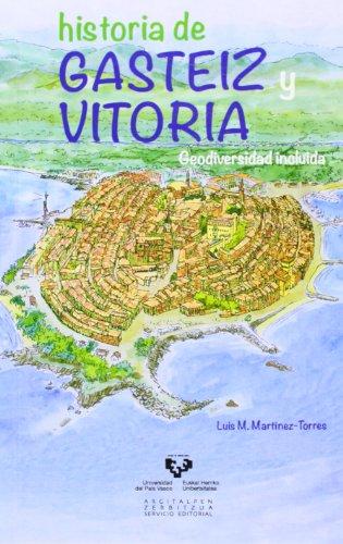 Historia de Gasteiz y Vitoria. Geodiversidad incluida