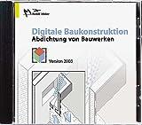 Digitale Baukonstruktion. Abdichtung von Bauwerken. Abdichten von Bauwerken.