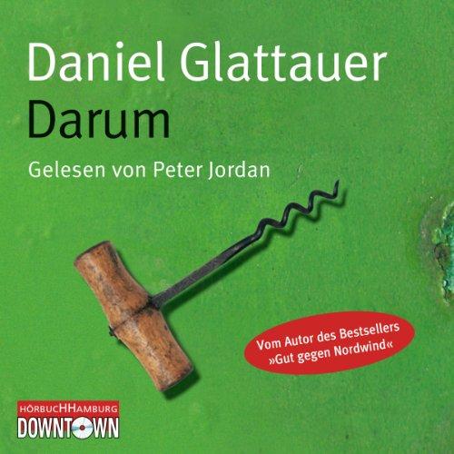Buchseite und Rezensionen zu 'Darum' von Daniel Glattauer