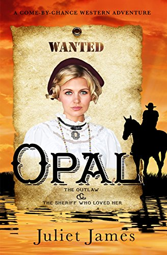 opal-the-outlaw-and-the-sheriff-who-loved-her-come-by-chance-mail-order-brides-of-1885