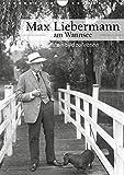Max Liebermann am Wannsee (Wandkalender 2019 DIN A4 hoch): ullstein bild Fotos zu Max Liebermann (Monatskalender, 14 Seiten ) (CALVENDO Kunst)