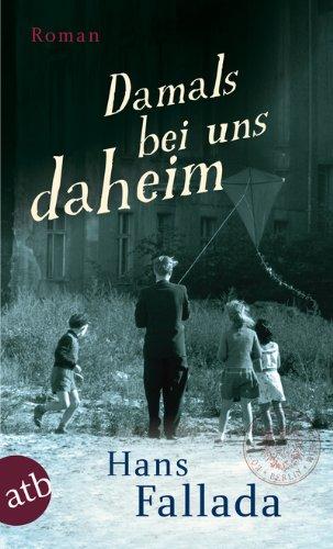 Buchseite und Rezensionen zu 'Damals bei uns daheim: Erlebtes, Erfahrenes und Erfundenes (Fallada)' von Hans Fallada