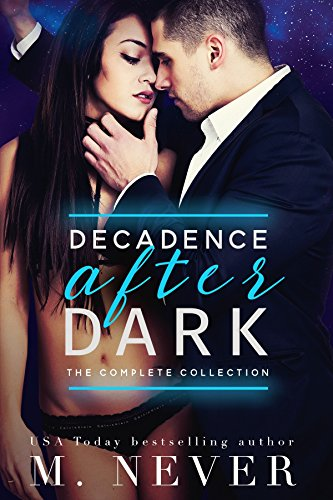 Decadence After Dark: The Complete Collection (Dark Romance box ...