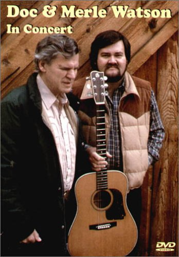 DOC AND MERLE WATSON IN CONCERT REINO UNIDO DVD