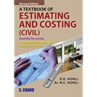A Textbook of Estimating and Costing (Civil)
