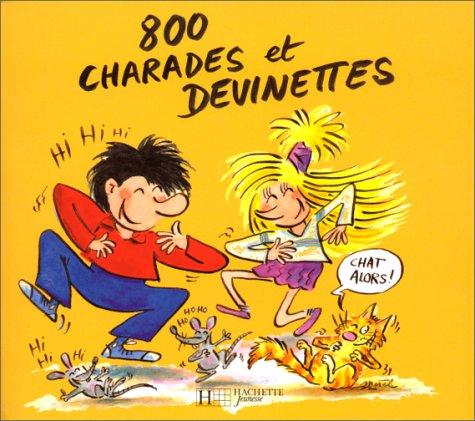 800 charades et devinettes par Marie-France Floury