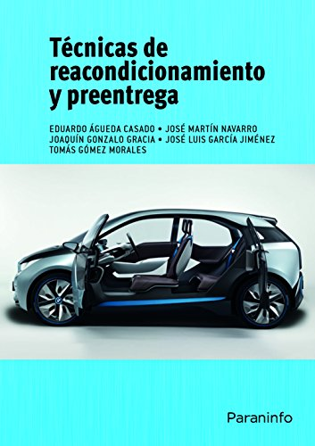 Técnicas de reacondicionamiento y preentrega (Cp - Certificado Profesionalidad) por EDUARDO ÁGUEDA CASADO