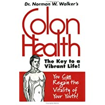 Colon Health Key to Vibrant Life