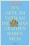 55 1/2 Orte im Vatikan, die man gesehen haben muss - Annett Klingner