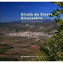 Alcalà de Xivert - Alcossebre: Territori i patrimoni (Cruïlla)