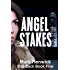 Angel Stakes: An Amber Farrell Novel (Bite Back Book 5)
