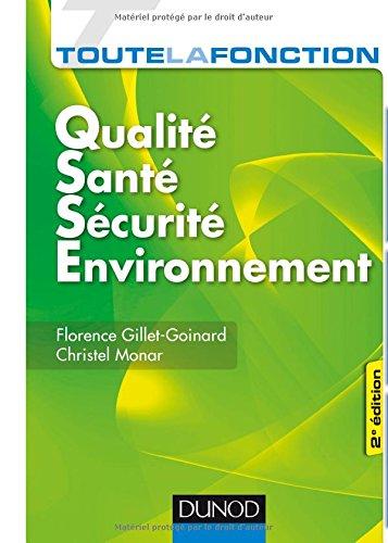 Toute la fonction QSSE - Qualité-Santé-Sécurité-Environnement - 2e éd.- par Florence Gillet-Goinard