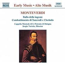 Monteverdi: Ballo Delle Ingrate / Combattimento Di Tancredi E Clorinda