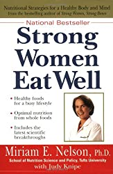 Strong Women Eat Well: Healthy Foods for a Busy Lifestyle