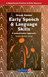 Early Speech & Language Skills: A Sensorimotor Approach (Group Games)