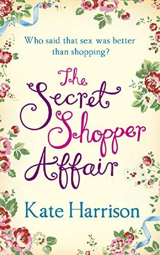 The Secret Shopper Affair (Secret Shopper series Book 3) (English Edition) -