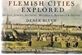 Flemish Cities Explored (Pallas guides)
